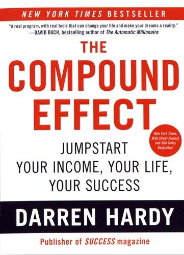 The Compound Effect by DarenHardy