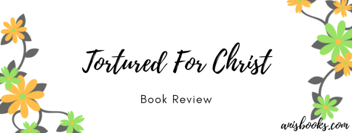 Tortured for Christ by Richard Wurmbrand // Book Review
