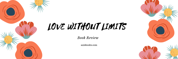 Love Without Limits by Nick Vujicic // Book Review