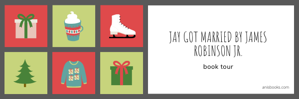 Jay Got Married by James Robinson Jr. // Book Tour