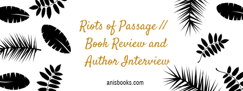 Riots of Passage by James McGathey // Book Review, Interview